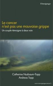 livre_lecancer_nest_pas_une_mauvaise_grippe
